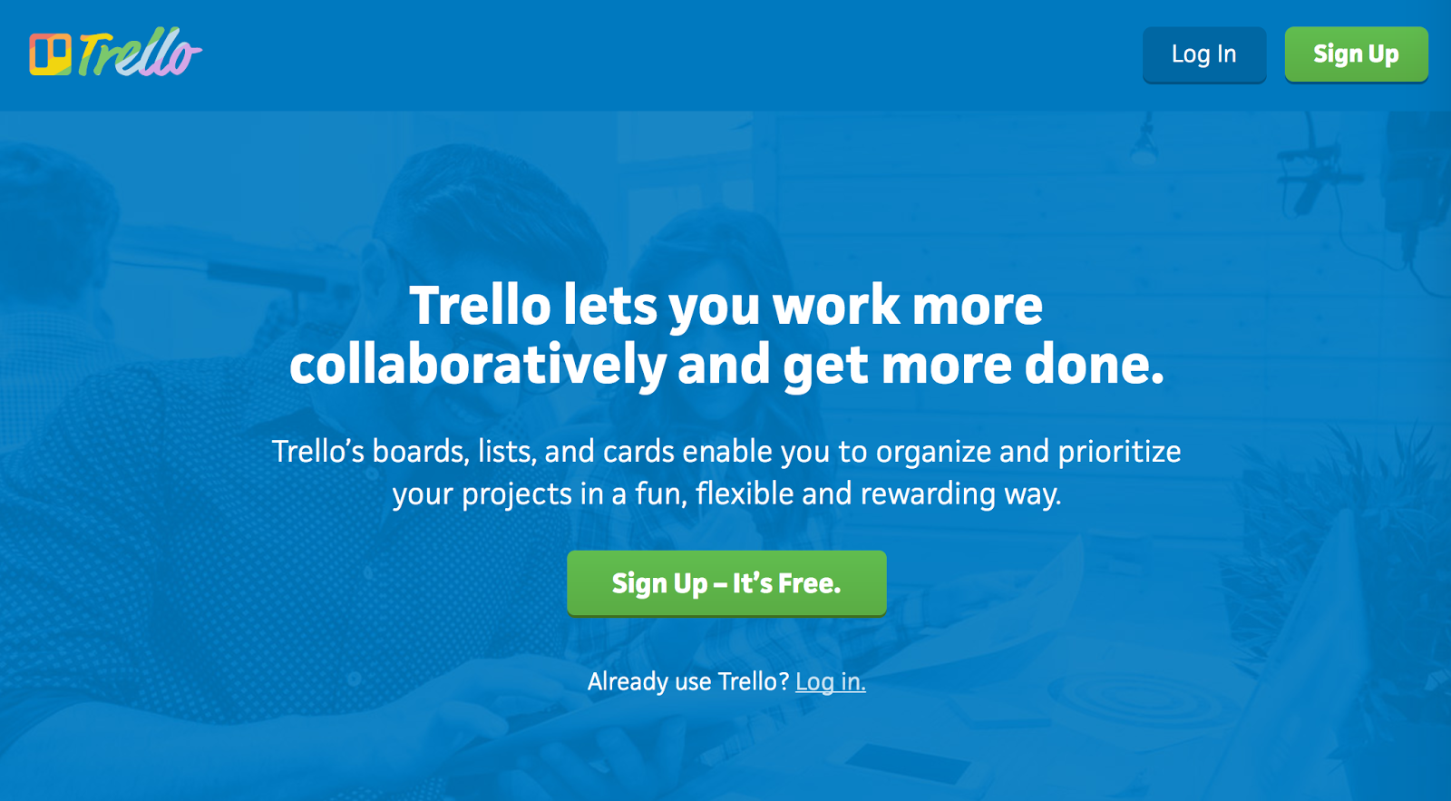 Trello lets you collaborate and work efficiently with your team members, helping you get more done in less time.