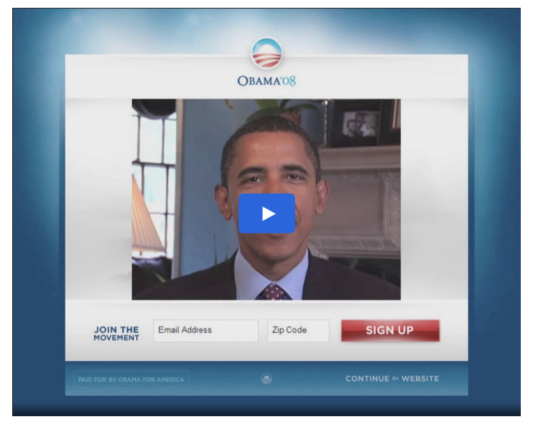During the 2008 Presidential campaign, Obama's digital team tested a number of signup buttons and media.