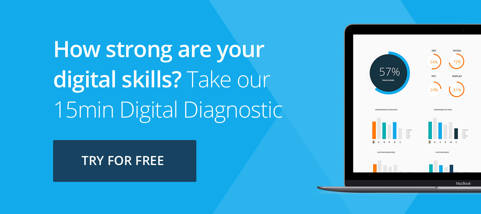 Try our free digital diagnostic and benchmark your digital skills today.