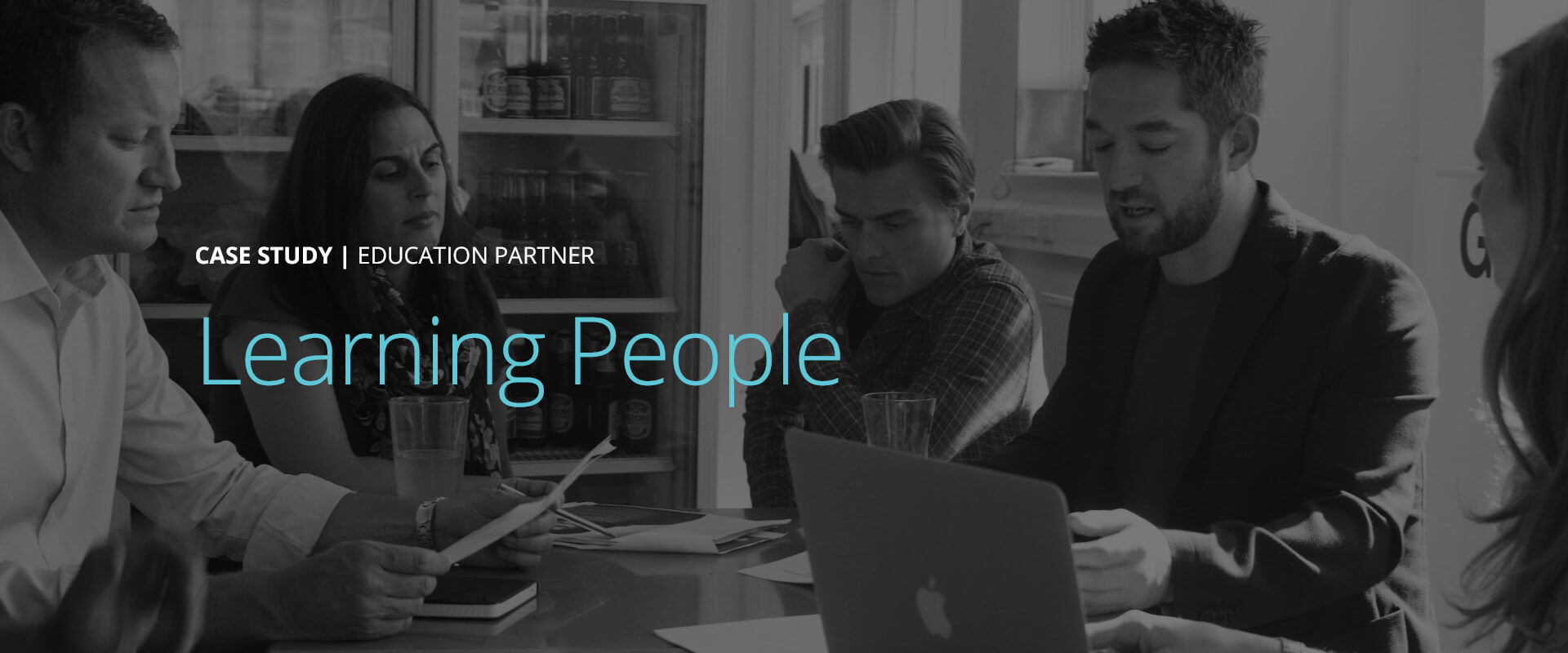 Case Study - Learning People | Education Partner