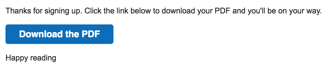 Here's the email ConvertKit sends after a reader opts in to download a post in PDF format.