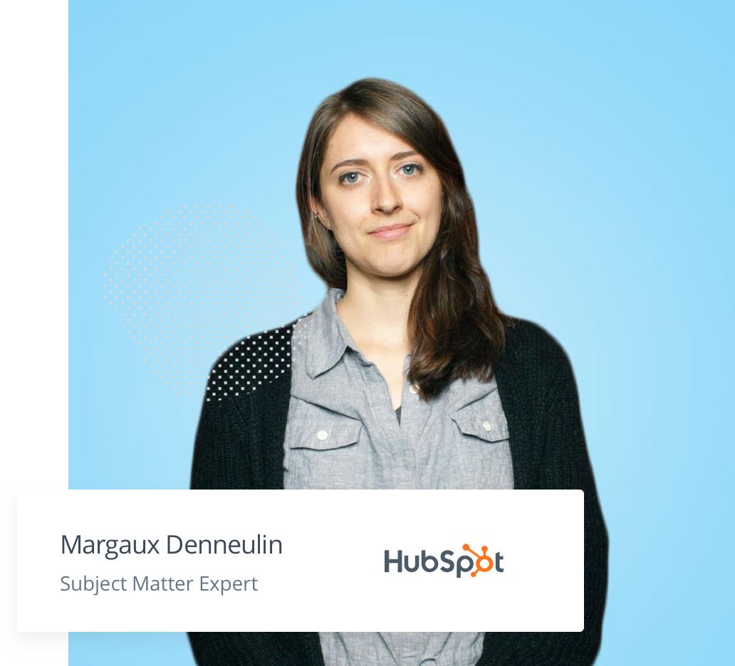 Margaux Denneulin - Subject Matter Expert - Hubspot