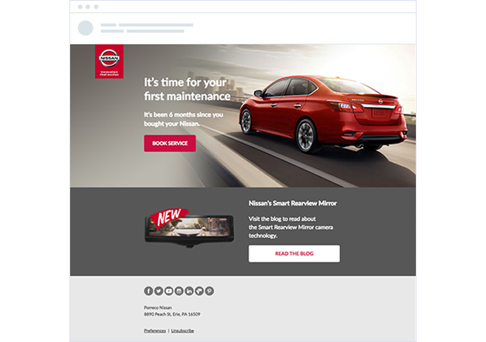 Nissan records the purchase date of each car sold in a customer database, they can follow up automatically using email marketing automation.